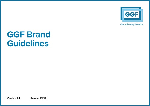 GGF Brand Guidelines October 2018 - Glass and Glazing Federation