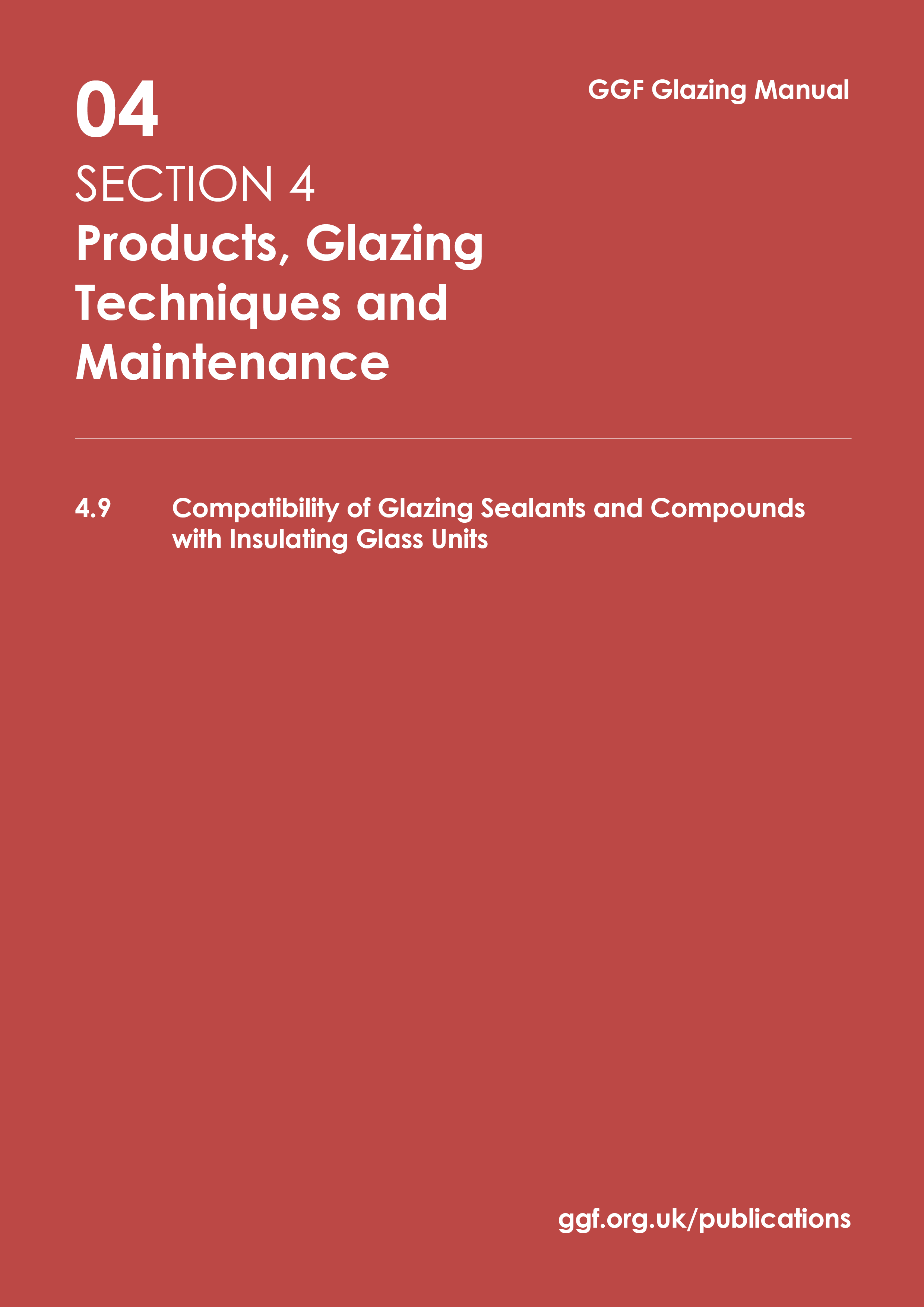 4 9 Compatibility of Glazing Sealants and Compounds with