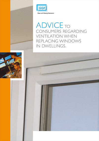 Advice to Consumers Regarding Ventilation when Replacing Windows in Dwellings