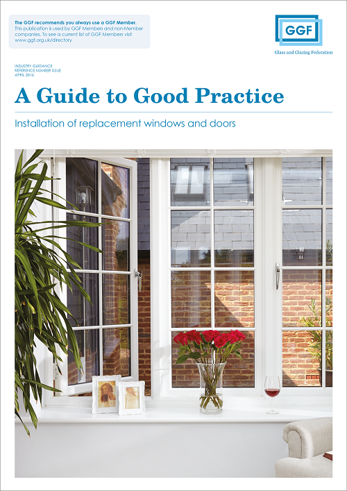 A Guide to Good Practice: Installation of Replacement Windows and Doors