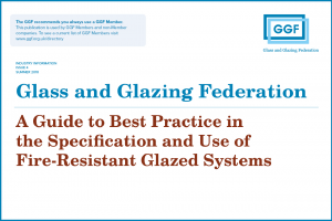 Revised fire-resistant glazing guide launched at FIREX